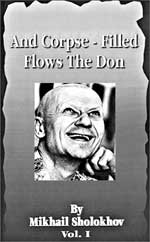 """And Corpse-Filled Flows The Don"" by Mikhail Sholokhov"